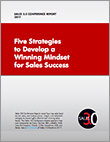 Five Strategies to Develop a Winning Mindset for Sales Success